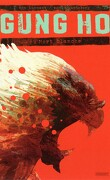 Gung Ho, tome 5 : Mort Blanche