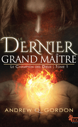 Le Champion des dieux, Tome 1 : Le Dernier Grand Maître