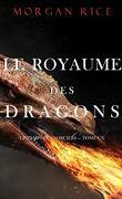 Le Temps des sorciers, Tome 1 : Le Royaume des dragons