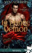 Les Animari, Tome 2 : Le Prince démon