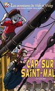 Les aventures de Vick et Vicky, tome 23 - Cap sur Saint Malo - Le Pirate