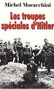 Les troupes spéciales d'Hitler