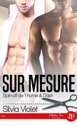 Thorne & Dash, Tome 4 : Sur mesure