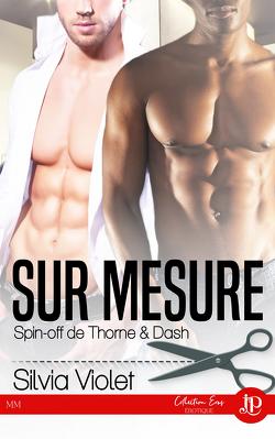 Couverture de Thorne & Dash, Tome 4 : Sur mesure