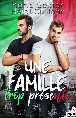 Couverture du livre : Une famille trop présente
