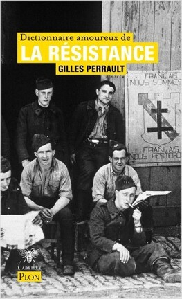 Couverture du livre : Dictionnaire amoureux de la Résistance