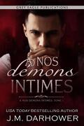 À nos démons intimes, Tome 1