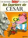 Astérix, Tome 18 : Les lauriers de César