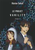 Le Projet Vanility - Tome 2