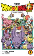 Dragon Ball Super, Tome 7 : Début du tournoi pour la survie de l'univers !