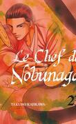 Le chef de Nobunaga, Tome 23