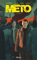 Méto, Tome 3 : Le Monde (BD)
