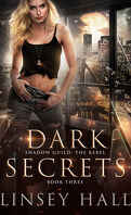 Shadow Guild: The Rebel, Tome 3 : Dark Secrets