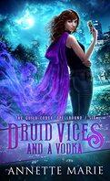 Tori Dawson, Tome 6 : Druid Vices and a Vodka