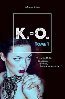 Couverture du livre : K.-O., Tome 1