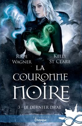 Couverture du livre : Le Dernier Drae, Tome 3 : La Couronne noire