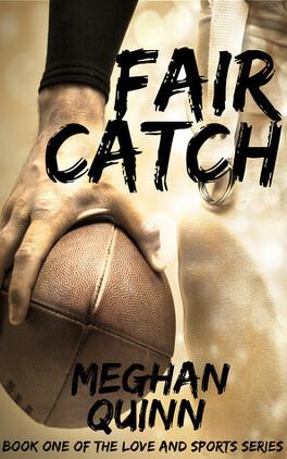 Couverture du livre : Love and Sports, Tome 1 : Fair Catch
