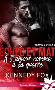 Échec et Mat, Tome 2 : À l'amour comme à la guerre