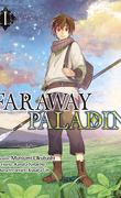 Faraway Paladin, Tome 1