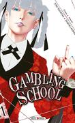 Gambling School, Tome 11
