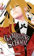 Gambling School, Tome 12