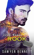 Jameson Force Security, Tome 6 : Code Name: Rook