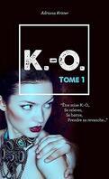 K.-O., Tome 1