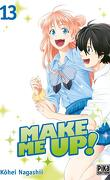 Make Me Up! Tome 13