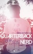 Quarterback versus nerd, Tome 2 : Jake