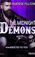 The Midnight Demons, Tome 1 : Addicted to You