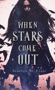When Stars Come Out, Tome 1 : When Stars Come Out