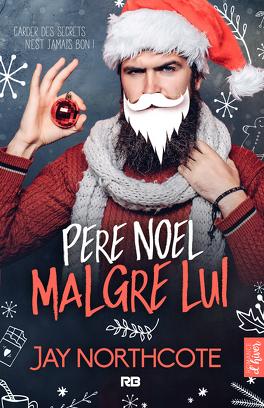 Couverture du livre : Père Noël malgré lui