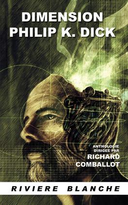 Couverture du livre : Dimension Philip K. Dick
