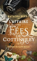 L'affaire des fées de Cottingley - Inspiré de faits réels