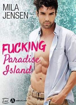 Couverture du livre : Fucking Paradise Island