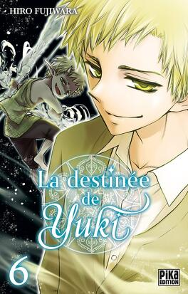 Couverture du livre : La Destinée de Yuki, Tome 6
