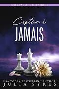 Captive, Tome 2.5 : Captive ever After
