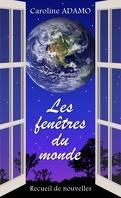 Les fenêtres du monde