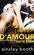 P*tain d'amour, Tome 1
