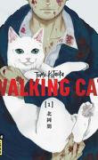 Walking Cat, Tome 1