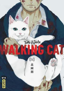 Couverture du livre : Walking Cat, Tome 1