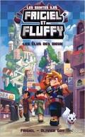 Frigiel et Fluffy - Les Saintes îles, Tome 1 : Les Élus des dieux