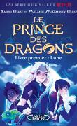 Le Prince des Dragons, Tome 1 : Lune
