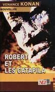 Robert et les Catapila
