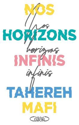 Couverture du livre : Nos horizons infinis