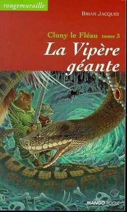 Couverture du livre : Cluny le Fléau, Tome 3 : La Vipère géante