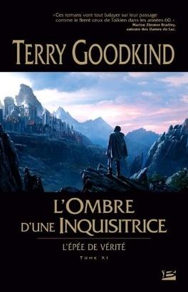 Couverture du livre : L'Épée de vérité, Tome 11 : L'Ombre d'une Inquisitrice
