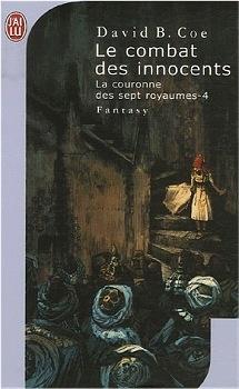 Couverture du livre : La Couronne des 7 Royaumes, tome 4 : Le Combat des innocents