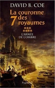 Couverture du livre : La Couronne des 7 Royaumes, tome 7 : L'Armée de l'ombre