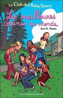 Couverture du livre : Le Club des Baby-sitters : Les Meilleures Copines du monde